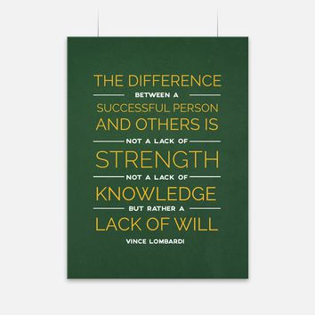 Lack Of Will Vince Lombardi Quote Poster