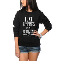 Luke Hemmings is My Boyfriend - 5SOS Star Jumper - Black or Grey Unisex Sized Sweatshirt