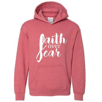 Faith Over Fear Youth Christian Sweatshirt Hoodie