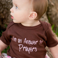 I'm an Answer to Prayers Baby Onesuit, Answer to Prayers, Baby's Answered Prayers, Answer to Prayers Baby Onesuit for Boy