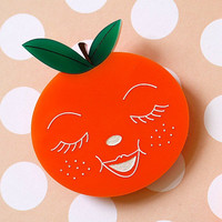 Shirley Satsuma Orange Brooch - laser cut acrylic- Kitsch Vintage 50s Anthropomorphic Novelty Statement Pin Fruit Retro Cute Fun Food Kawaii