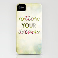 Follow Your Dreams iPhone Case by Sandra Arduini | Society6