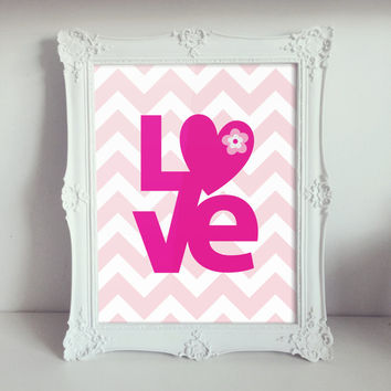 Love Nursery Wall Art Prints / Chevron / Pink / 8x10 inch / Baby Girl / Girl's Room Decor / Kids Art / Dorm Decor