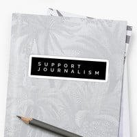 'Support Journalism' Sticker by MadEDesigns