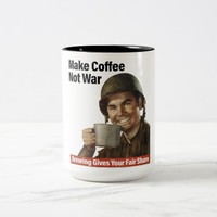 MAKE COFFEE NOT WAR Two-Tone COFFEE MUG