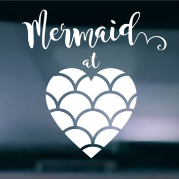 Mermaid At Heart Vinyl Graphic Decal