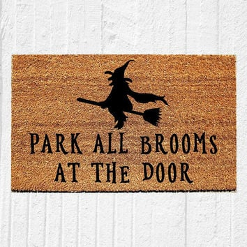 "Park All Brooms at the Door | Welcome Mat | Halloween Door Mat | Halloween Decor | Witch Decor | Fall Decor | Outdoor Rug | 18""x30"" Rug"