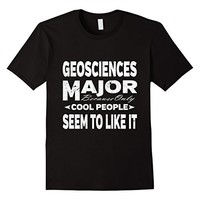 Geosciences Major College Student Cool People T-shirt