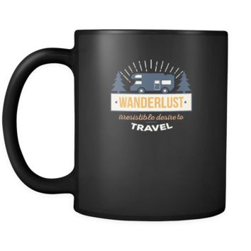 Travelling Wanderlust irresistable desire to travel 11oz Black Mug