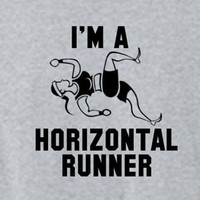 I'm a Horizontal Runner Funny Pitch Perfect Shirt - Choose Style - Mens Womens Ladies Tee Shirt TShirt T Shirt Funny Fat Amy Shirt