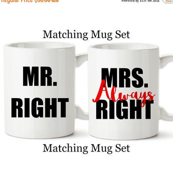 Mr Right Mrs Always Right, His And Hers, Funny Mugs, Valentine's Day, Anniversary, Gifts, Set Of Mugs, Matching Mugs, Coffee Cup