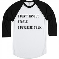 I don't insult people baseball tee | Raglan T-shirt | SKREENED