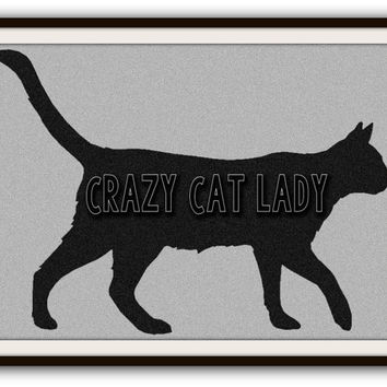 Crazy Cat Lady Cat Lovers Typography Poster