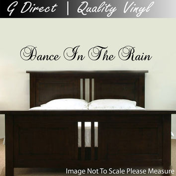 Dance in the Rain Bedroom vinyl Decal Wall Sticker home decor Mural Graphic 60cm