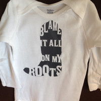 Blame it all on my roots Onesuit