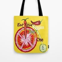 Don't Be A Vegetable Tote Bag by Kathleen Sartoris