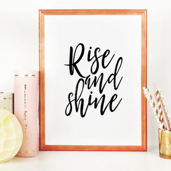 Printable Art Rise And shine Printable Wall Art Printable Quote Dorm Wall Art Dorm Poster Print Scandinavian Art for Bedroom Guest Room Art