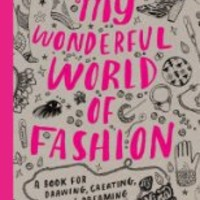 Best4buys.com - My Wonderful World of Fashion: A Book for Drawing, Creating and Dreaming