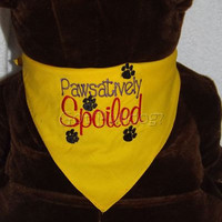 Pawsatively Spoiled Embroidered Tie On Dog Bandana