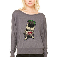 Pug Life WOMEN'S FLOWY LONG SLEEVE OFF SHOULDER TEE
