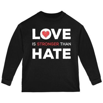 ONETOW Activist Love is Stronger Than Hate World Peace Equality Toddler Long Sleeve T Shirt