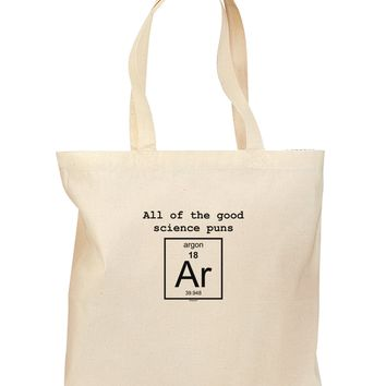 All of the Good Science Puns Argon Grocery Tote Bag