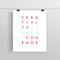 Henry Matisse Quote - Creativity Takes Courage - Typographic Print - Art Prints and Posters
