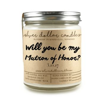 Matron of Honor Proposal - 8oz Soy Candle [V1]