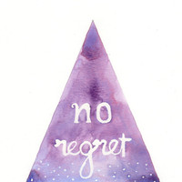 """Original watercolor Painting - """"no regret"""" Quote Hand Lettering"""