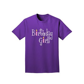 Birthday Girl - Birthday Candles Adult Dark T-Shirt by TooLoud