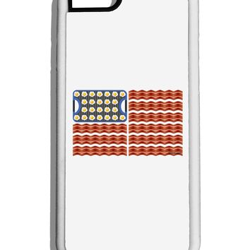 American Breakfast Flag - Bacon and Eggs White Dauphin iPhone 6 Cover by TooLoud
