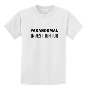 Paranormal Investigator Childrens T-Shirt