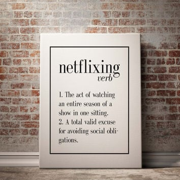 Netflixing Definition Art Print Home Decor Printable Poster Wall Poster Nordic Design Typography Poster Instant Download NAME DEFINITION ART