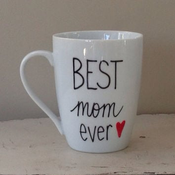 Best mom ever mug, Mother's Day mug, gift for mom, mug for mom, grandma mom,mug for mom, pregnancy announcement mug