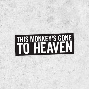 "The Pixies Lyric Sticker! ""Monkey Gone to Heaven"" doolittle, surfer rosa, nirvana, frank black,"