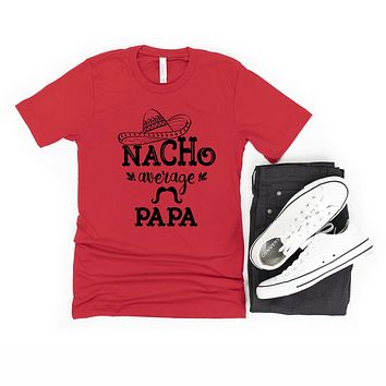 Nacho Average Papa Short Sleeve Graphic Tee