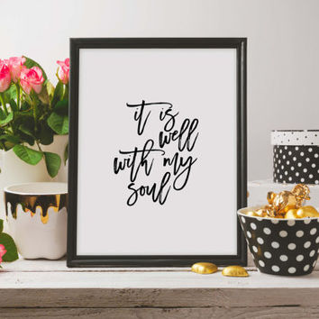 Wall art Bible verse quote Bible Verse Art print Scripture wall art decor nursery bible verse - It is well with my soul Home Decor