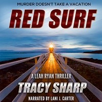 Red Surf: The Leah Ryan Thrillers, Book 4