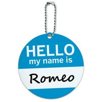 Romeo Hello My Name Is Round ID Card Luggage Tag