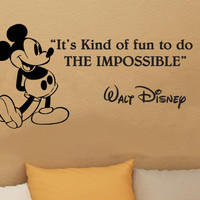 Walt Disney Mickey Mouse It's Kind Of Fun To Do The Impossible wall quote vinyl wall art decal sticker