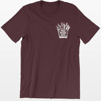 ac NOVQ2A Fries Before Guys T-Shirt