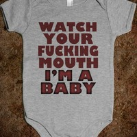Watch Your Mouth - Underline Designs - Baby Onsie