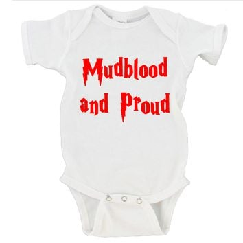 Mudblood and Proud Gerber Onesuit ®