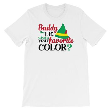 Christmas ELF Buddy The Elf What's Your Favorite Color Short-Sleeve Unisex T-Shirt