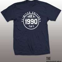 Made in 1990 Shirt - limited edition tshirt, mens womens gift, funny tee, instagram, tumblr, 25th birthday party, anniversary, bro, sister