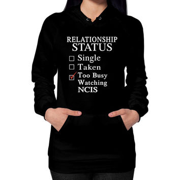 RELATIONSHIP STATUS WATCHING NCIS Hoodie (on woman)