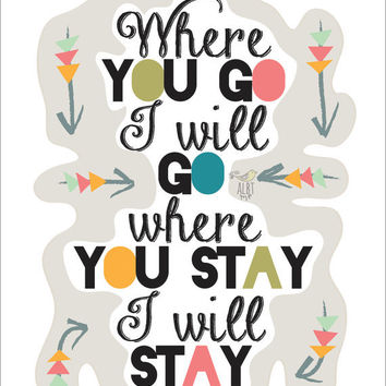"Ruth 1:16 Print. ""Where you Go I'll Go"". Colorful Typography. Christian Scripture Gifts. Wedding Keepsake. Arrows. Modern Bible Verse."
