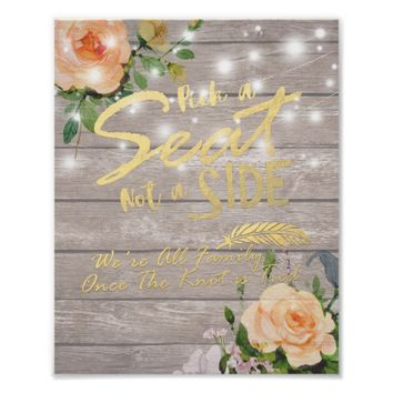 Wood Floral Pick A Seat Not A Side Wedding Sign