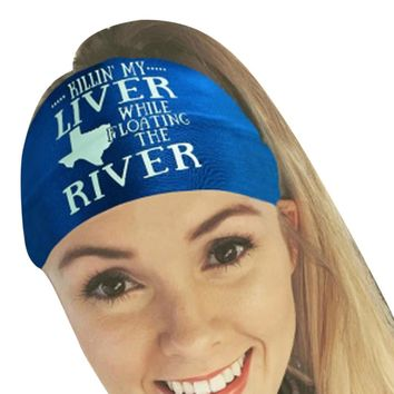 Killin' My Liver While Floating River - Texas Map - Funny Bandana Headband - Women Headwear