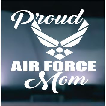 Proud Air Force Mom Vinyl Graphic Decal